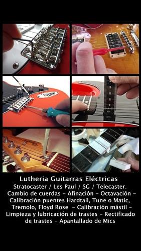 lutheria - service - mantenimiento guitarras