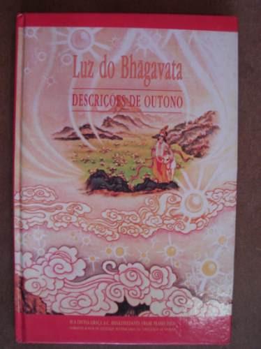 luz do bhagavata descrições de outono bhaktivedanda swami c8