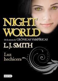 luz hechicera night world  smith l.novela terror adolescente
