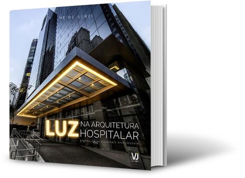 luz na arquitetura hospitalar