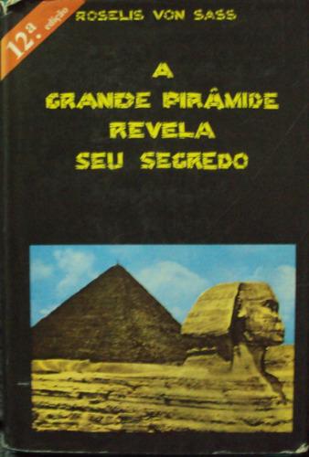 lv. a grande pirâmide revela seu segredo rosel(frete grátis)