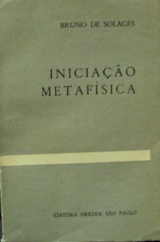 lv.iniciação metafísica bruno de solages(frete grátis)