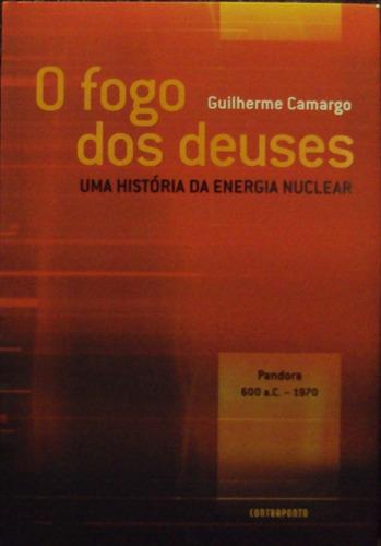lv.o fogo dos deuses guilherme camargo(frete grátis)
