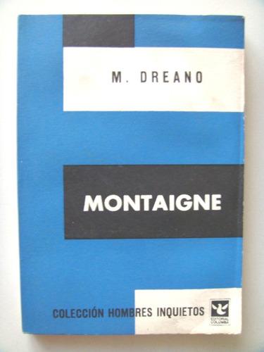 m. dreano: montaigne.
