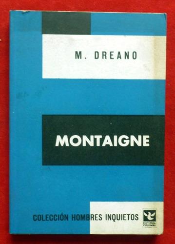 m. dreano - montaigne