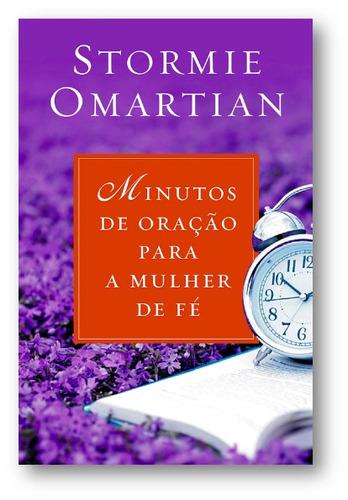 m5 livro - minutos de oração para a mulher de fé - stormie o