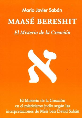 maase bereshit - el misterio de la creación, saban, saban