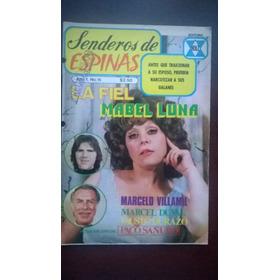 Mabel Luna Y Marcelo Villamil Fotonovela Senderos De Espinas