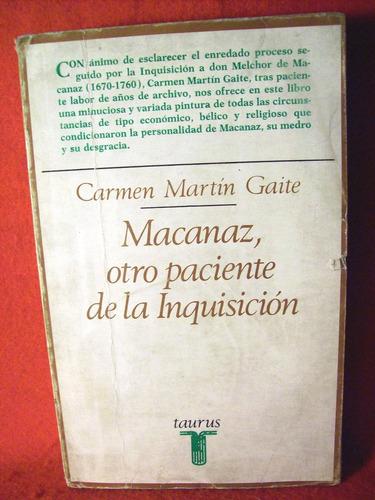 macanaz otro paciente de la inquisición carmen martin gaite