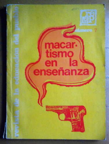 macartismo en la enseñanza / revista educación del pueblo 7