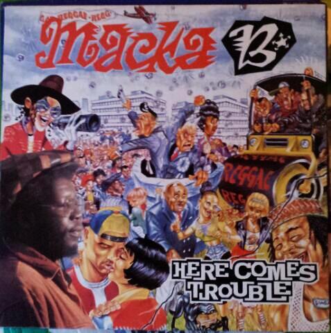 macka b - here comes trouble (lp)