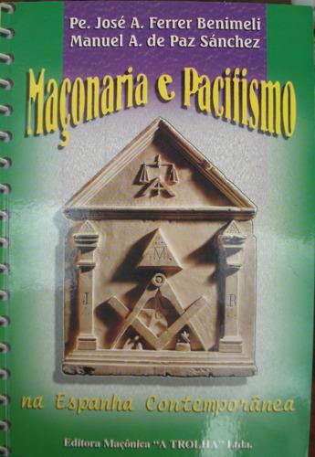 maçonaria e pacifismo na espanha contemporânea