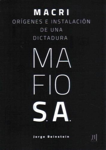 macri origenes e instalacion de una dictadura j. beinstein