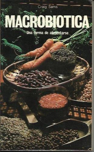 macrobiotica - craig sams