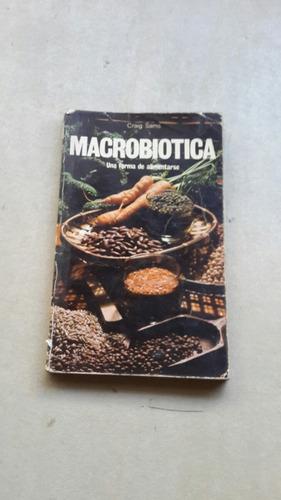 macrobiotica craigs sams una forma de alimentarse