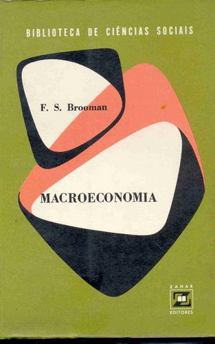 macroeconomia - f. s. brooman