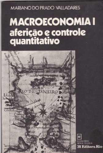 macroeconomia i aferição e controle quantitativo