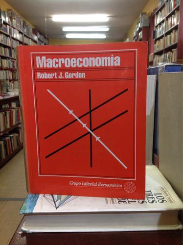 macroeconomía. robert j. gordon.