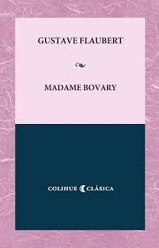 madame bovary - flaubert - colihue