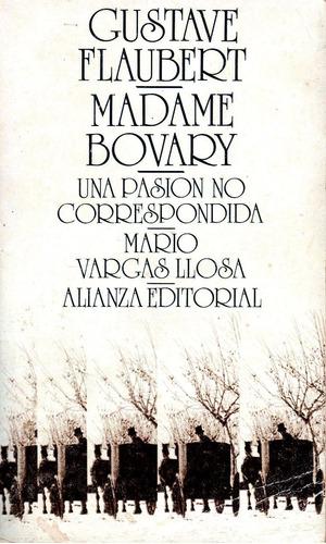 madame bovary - g. flaubert - con prologo de m. vargas llosa