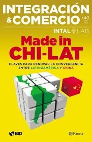 made in chi - lat integracion y comercio - planeta