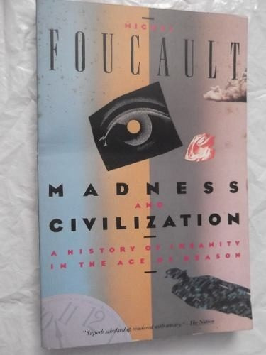 madness and civilization michel foucault en ingles