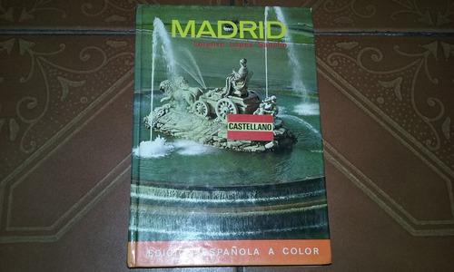 madrid a color editorial everest 1980 excelente estado