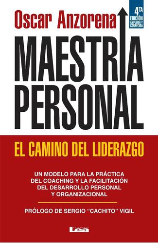 maestría personal: el camino del liderazgo - anzorena oscar