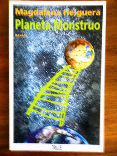 magdalena helguera planeta monstruo  usado