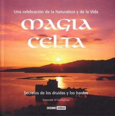 magia celta - emerald o' callaghan