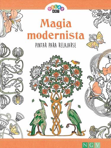magia modernista. colección relax art