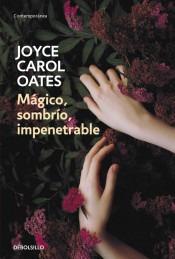 mágico, sombrío, impenetrable(libro novela y narrativa extra