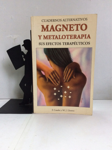 magneto y metaloterapia y sus efectos,e. caudet y m. llorens