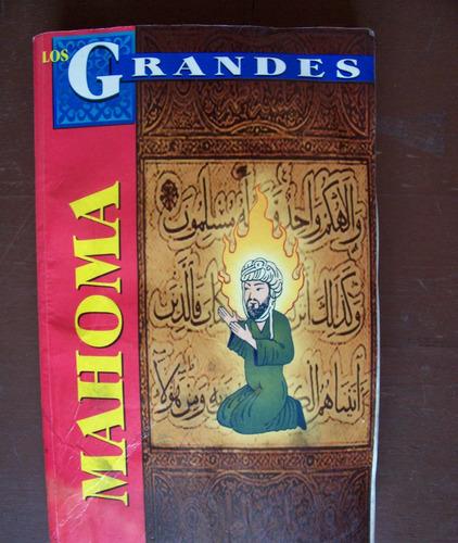 mahoma-biografía-los grandes-edit-tomo-vbf