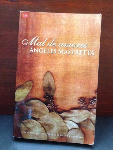 mal de amores - ángeles mastretta - punto de lectura - 2002