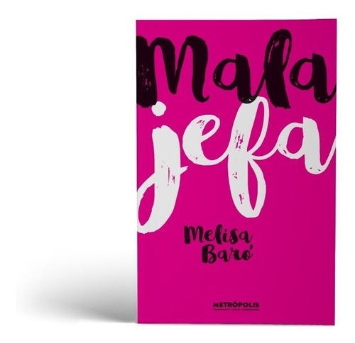 mala jefa libro novela de melisa baró
