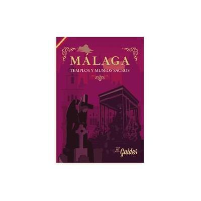 málaga: templos y museos sacros(libro turismo)