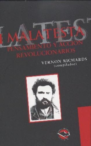 malatesta..vernon richards ( compilador ).