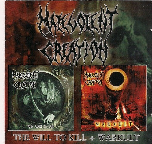 malevolent creation - warkult + the will to kill cd 2008