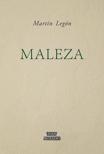 maleza - martín legón