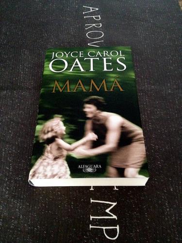 mama. libro de joyce carol oates. doble caratula. n8