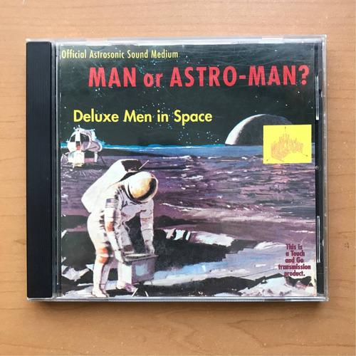 man or astro-man? - deluxe men in space, cd. importado.