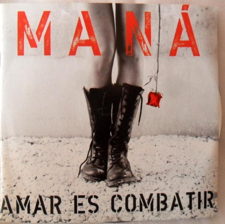 Mana *amar Es Combatir* Original Warner Music Latina - $ 45 000