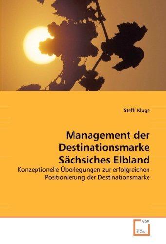 management der destinationsmarke sächsiches elbland: konzep
