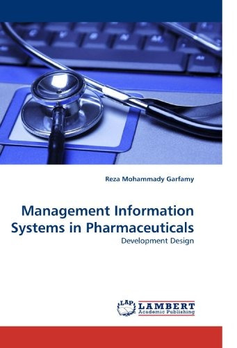 management information systems in pharmaceuticals: developm