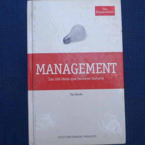 management, las 100 ideas que hicieron historia, tim hindle,