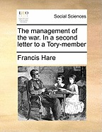 management of the war. in a second letter to a, francis hare