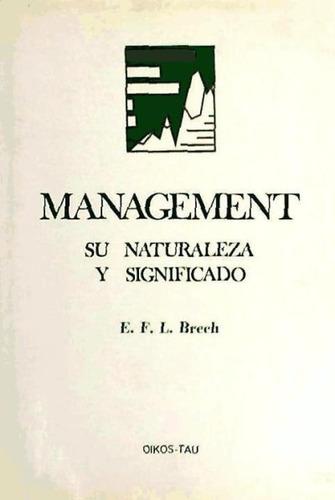 management : su naturaleza y significado(libro management (g