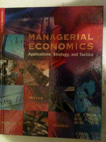 managerial economics: applications, strategy and tactics