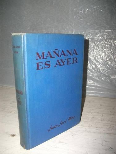 mañana es ayer 1955 juan jose mira 1ra ed. cumbre mexico